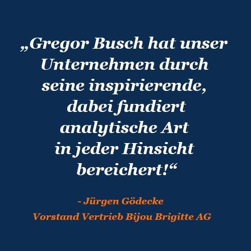 Zitat Jürgen Gödecke Busch Markenberatung Hamburg