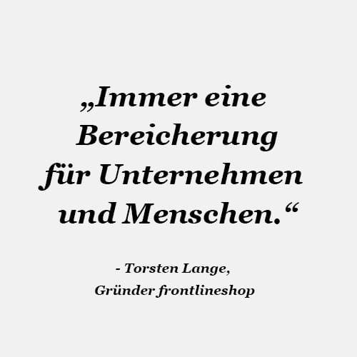 Zitat Torsten Lange Frontlineshop Busch Markenberatung